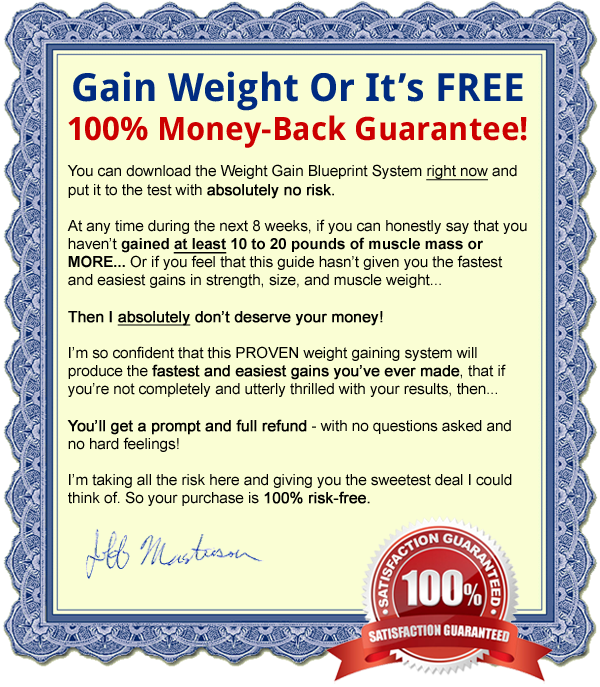 Gain Weight Or Its FREE Money Back Guarantee